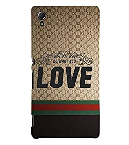Do Want You Love 3D Hard Polycarbonate Designer Back Case Cover for Sony Xperia Z4 :: Sony Xperia Z4 E6553