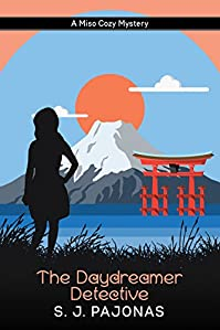 The Daydreamer Detective: A Miso Cozy Mystery by S. J. Pajonas ebook deal