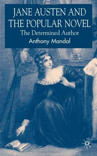 Jane Austen and the Popular Novel: The Determined Author