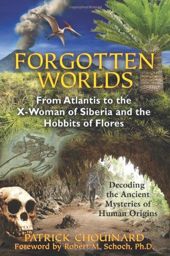 Forgotten Worlds: From Atlantis To The X-Woman Of Siberia And The Hobbits Of Flores front-173104
