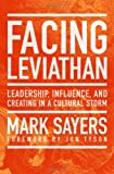 img - for Facing Leviathan: Leadership, Influence, and Creating in a Cultural Storm book / textbook / text book