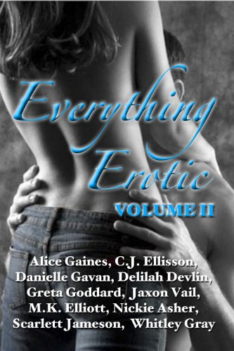Everything Erotic Volume II