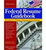 img - for [ [ [ Federal Resume Guidebook: Strategies for Writing a Winning Federal Resume (Federal Resume Guidebook: Write a Winning Federal Resume to Get in) [ FEDERAL RESUME GUIDEBOOK: STRATEGIES FOR WRITING A WINNING FEDERAL RESUME (FEDERAL RESUME GUIDEBOOK: WRITE A WINNING FEDERAL RESUME TO GET IN) ] By Troutman, Kathryn Kraemer ( Author )Jun-01-2011 Paperback book / textbook / text book