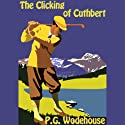 The Clicking of Cuthbert (       UNABRIDGED) by P.G. Wodehouse Narrated by Frederick Davidson