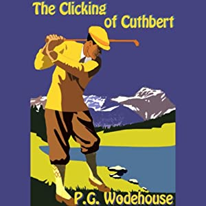 The Clicking of Cuthbert Audiobook