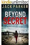 Beyond Secret (English Edition)