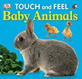 DK Baby Animals (DK Touch and Feel)