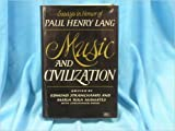 img - for Music and Civilization: Essays in Honor of Paul Henry Lang book / textbook / text book
