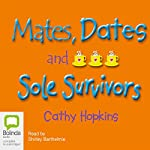 Mates, Dates, and Sole Survivors | Cathy Hopkins