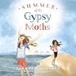 Summer of the Gypsy Moths   Sara Pennypacker