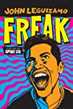 John Leguizamo: Freak
