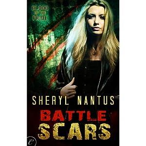 Battle Scars | [Sheryl Nantus]