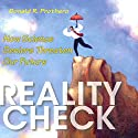 Reality Check: How Science Deniers Threaten Our Future Audiobook by Donald R. Prothero Narrated by Darren Stephens