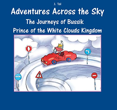 The Journeys Of Bussik Prince Of The White Clouds Kingdom by J. Tal ebook deal