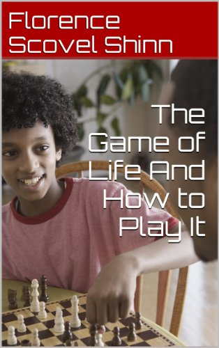 Florence Scovel Shinn - The Game of Life And How to Play It