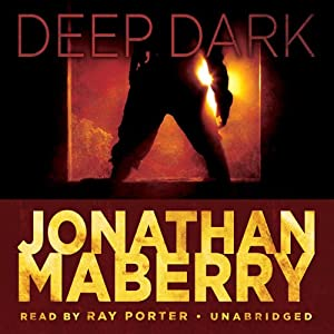 Deep, Dark: An Exclusive Short Story | [Jonathan Maberry]