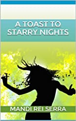 A Toast to Starry Nights