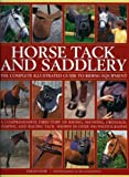 Sarah Muir Horse Tack and Saddlery: The Complete Illustrated Guide to Riding Equipment