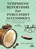 img - for Symphonic Repertoire for Percussion Accessories book / textbook / text book