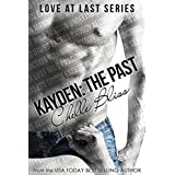 Kayden: The Past (Love at Last Book 2) ~ Chelle Bliss