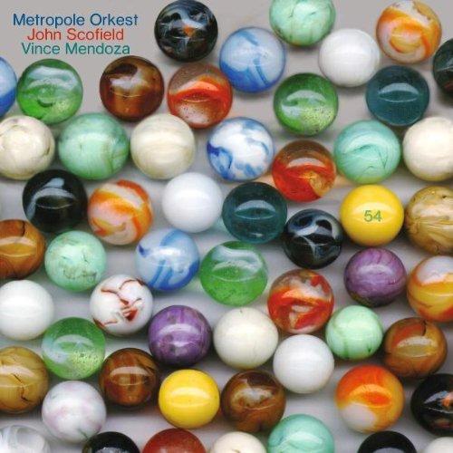"Blog de phiou13 : groove en tous genres, ""Carlos"" John Scofield, Metropole Orkest, Vince Mendoza  (2010)"