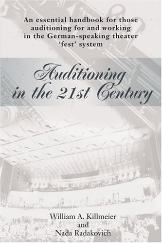 auditioning-in-the-21st-century-an-essential-handbook-for-those-auditioning-and-working-in-the-germa