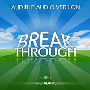 Breakthrough: Live an Inspired Life, Overcome Your Obstacles, and Accomplish Your Dreams Audiobook