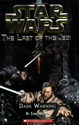Cover of Dark Warning (Star Wars: The Last of the Jedi #2)