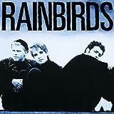 Rainbirds (25th Anniversary Edition)