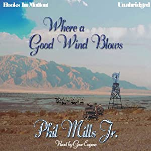 Where a Good Wind Blows | [Phil Mills]