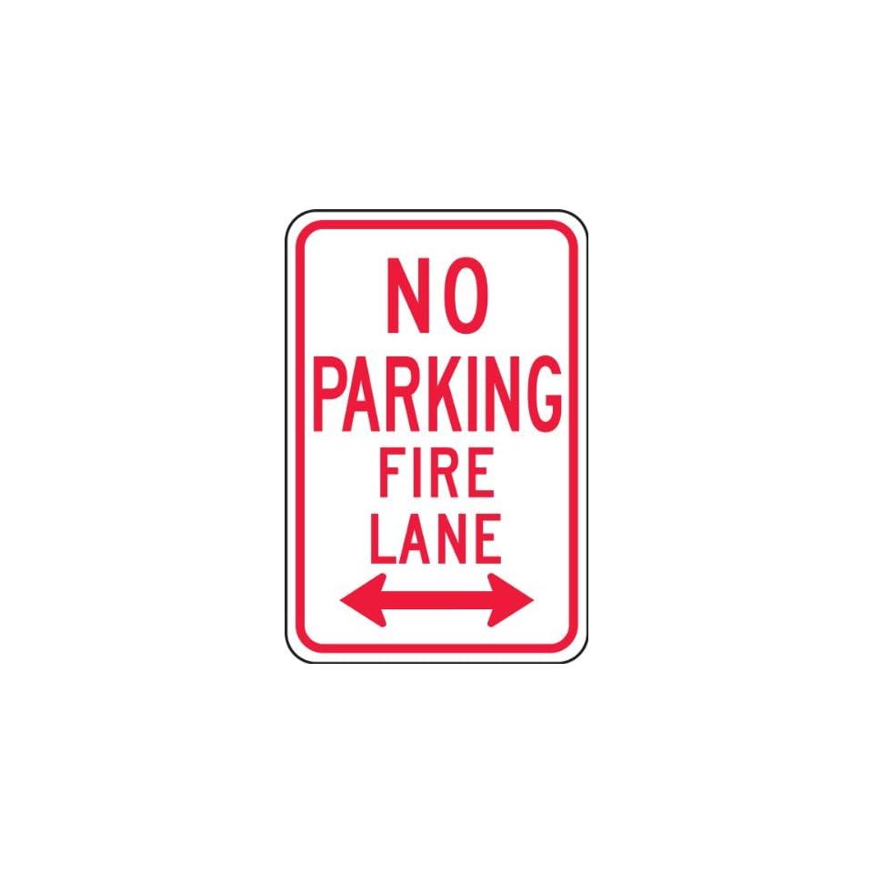 NO PARKING FIRE LANE 18 x 12 Sign .080 Reflective Aluminum