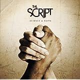 "Science & Faith [Explicit]von ""The Script"""