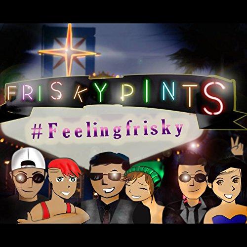 frisky-song