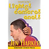 Lights! Camera! Anal! (gay erotica) (Starfluffer)by Jen Harker