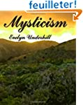 Mysticism: A Study in Nature and Deve...