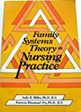 img - for Family Systems Theory in Nursing Practice book / textbook / text book