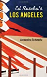 Ed Ruscha's Los Angeles (MIT Press)