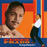The Best of Pérez Prado: The Original Mambo No. 5