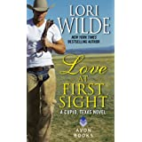 Love at First Sight: A Cupid, Texas Novel ~ Lori Wilde