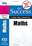 Paul Broadbent Maths Age 10-11 Level 6: Learn and Practise (Letts Key Stage 2 Success)