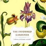The Informed Gardener | Linda Chalker-Scott