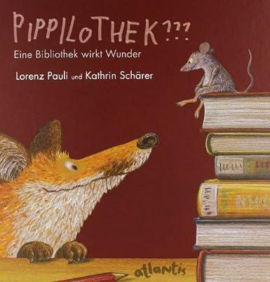 http://www.amazon.de/Pippilothek-Eine-Bibliothek-wirkt-Wunder/dp/3715206209/ref=sr_1_1?s=books&ie=UTF8&qid=1391798860&sr=1-1&keywords=pippilothek