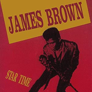 James Brown - Star Time (disc 3 - Soul Brother No. 1 ...