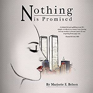 Nothing Is Promised Audiobook