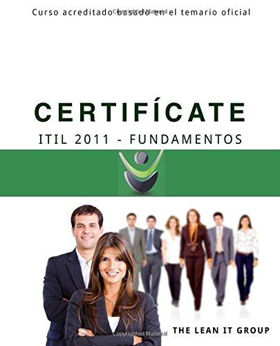 Certificate - ITIL 2011 Fundamentos: Basado en el programa de estudio oficial
