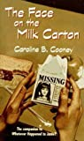 The Face on the Milk Carton (A Bantam starfire book)