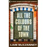 All the Colours of the Townby Liam McIlvanney