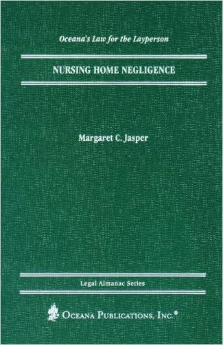 Nursing Home Negligence (Legal Almanac Series)