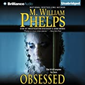 Obsessed | [M. William Phelps]