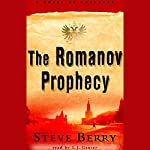 The Romanov Prophecy | Steve Berry